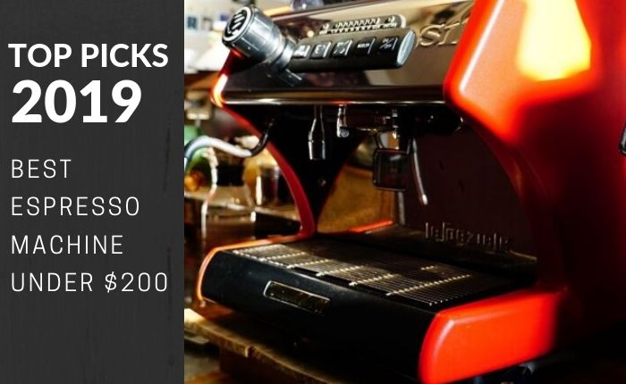 Little Known Tips to pick the Best Espresso Machine Under 200 Dollars