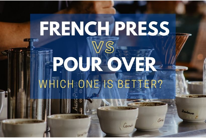 pour over vs french press